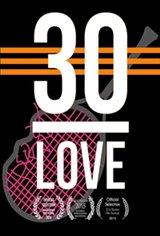 30-LOVE Movie Poster
