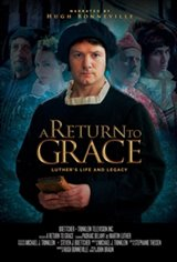 A Return to Grace: Luther's Life and Legacy Movie Poster