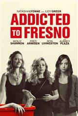 Addicted to Fresno Movie Poster