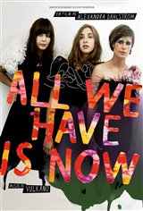 All We Have is Now Movie Poster