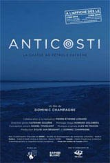 Anticosti : The Hunt for Extreme Oil Large Poster