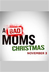 Bad Mom's Christmas Movie Poster