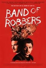 Band of Robbers Movie Poster