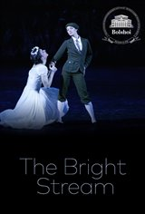 Bolshoi Ballet: The Bright Stream Movie Poster