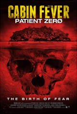 Cabin Fever: Patient Zero Large Poster