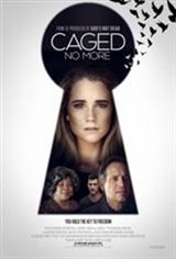 Caged No More Movie Poster