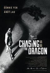 Chasing the Dragon Movie Poster Movie Poster