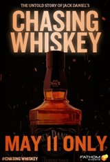 Chasing Whiskey - The Untold Story of Jack Daniels Movie Poster