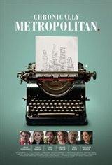 Chronically Metropolitan Movie Poster