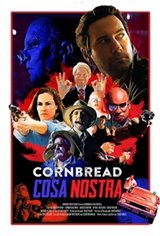 Cornbread Cosa Nostra Movie Poster