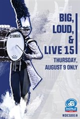 DCI 2018: Big, Loud & Live 15 Movie Poster