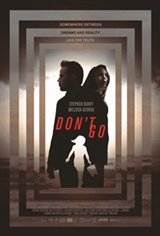 Don't Go Movie Poster Movie Poster