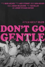 Don't Go Gentle: A Film About Idles Movie Poster