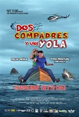 Dos Compadres y una Yola Movie Poster