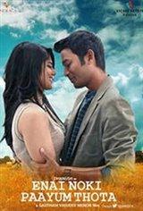 Enai Noki Paayum Thota Movie Poster