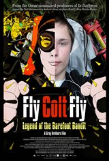 Fly Colt Fly: Legend of the Barefoot Bandit Movie Poster