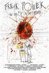 Freak Power: The Ballot or the Bomb Movie Poster
