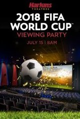 Harkins 2018 FIFA World Cup Viewing Party Movie Poster