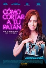How to Break Up with Your Douchebag (Como cortar a tu patán) Movie Poster