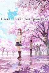 I Want to Eat Your Pancreas (Kimi no suizô wo tabetai) (Animation) Movie Poster