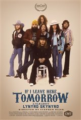 If I Leave Here Tomorrow: A Film About Lynyrd Skynyrd Movie Poster