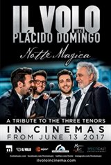 Il Volo with Plácido Domingo: Notte Magica - A Tribute to the Three Tenors Movie Poster