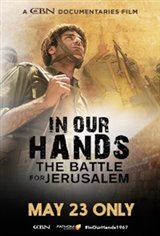 IN OUR HANDS: Battle for Jerusalem Movie Poster