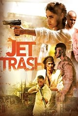 Jet Trash Movie Poster