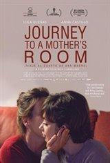 Journey to a Mother's Room (Viaje al cuarto de una madre) Movie Poster