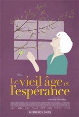 Le vieil âge et l'espérance Movie Poster