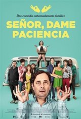 Lord, Give Me Patience (Señor, dame paciencia) Movie Poster