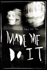 Made Me Do It Movie Poster