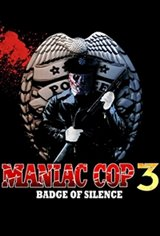 Maniac Cop 3: Badge of Silence Movie Poster
