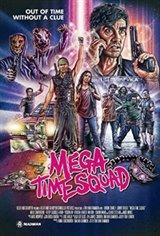 Mega Time Squad Movie Poster