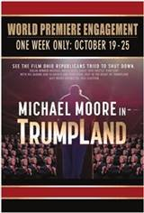 Michael Moore in TrumpLand Movie Poster