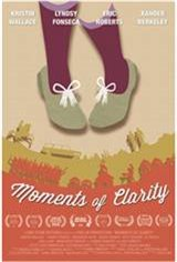 Moments of Clarity Movie Poster