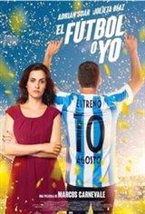 My Love or My Passion (El fútbol o yo) Movie Poster