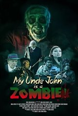 My Uncle John Is a Zombie! Movie Poster