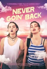 Never Goin' Back Movie Poster