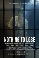 Nothing to Lose (Nada a Perder - Contra Tudo. Por Todos.) Movie Poster