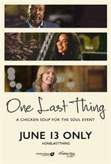 One Last Thing - Presented by Chicken Soup for the Soul Movie Poster