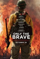 Only the Brave Movie Poster Movie Poster
