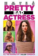 Pretty Bad Actress Movie Poster
