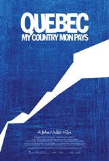 Quebec My Country Mon Pays Movie Poster