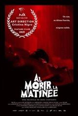 Red Screening (Al morir la matinée) Movie Poster