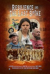 Resilience and the Last Spike Movie Poster