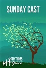 Return (Sunday) by Rhythms of Grace Movie Poster