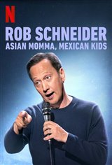 Rob Schneider: Asian Momma, Mexican Kids (Netflix) Large Poster