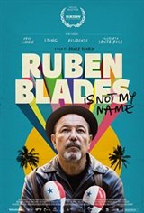 Ruben Blades is Not My Name Large Poster