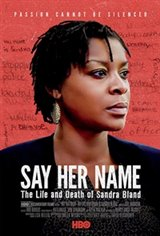 Say Her Name: The Life and Death of Sandra Bland Movie Poster